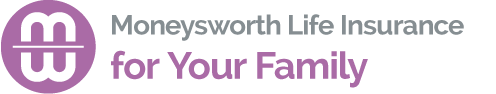 Moneysworth Life Insurance for your Family